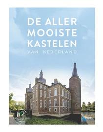 DE ALLERMOOISTE KASTELEN VAN NEDERLAND