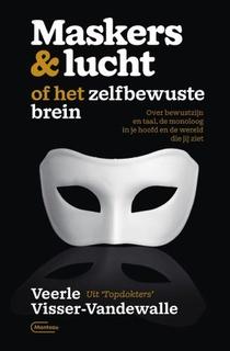 Maskers & lucht of het zelfbewuste brein