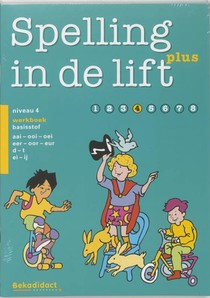 Spelling in de lift Plus Groep 4 5 ex Werkboek