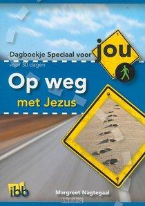 Op Weg Met Jezus