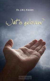 Wat Is Geloven?