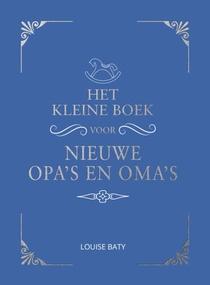 Het kleine boek voor opa's en oma's