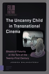 The Uncanny Child in Transnational Cinema