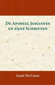De Apostel Johannes en zijne Schriften