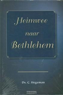 Heimwee Naar Bethlehem