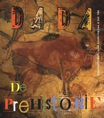 De kunst van de prehistorie Dada 85