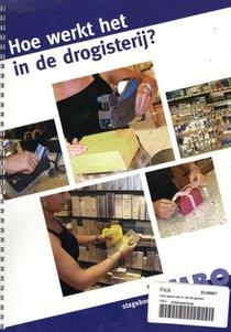 Hoe werkt het in de drogisterij? Vmbo Stageboek