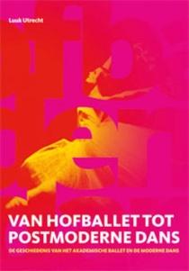 Van hofballet tot postmoderne dans