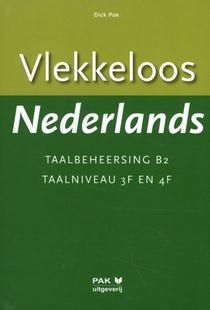 Vlekkeloos Nederlands Taalbeheersing B2 Taalniveau 3F en 4F