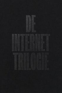 De Internet Trilogie