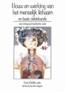 Bouw en werking van het menselijk lichaam en basis ziektekunde