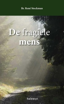 De fragiele mens