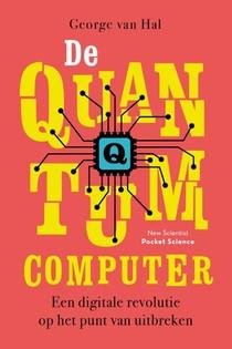 De quantumcomputer