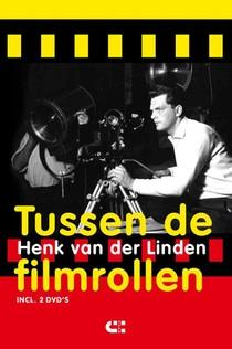 De ongelooflijke avonturen van Henk van der Linden
