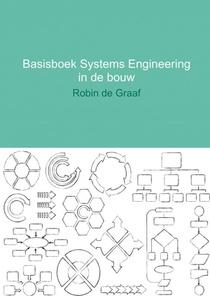 Basisboek systems engineering in de bouw