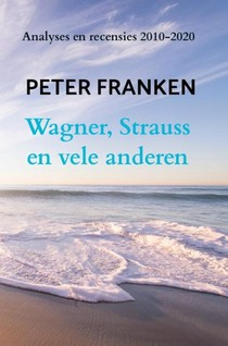 Wagner, Strauss en vele anderen