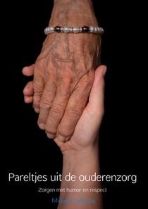 Pareltjes uit de ouderenzorg