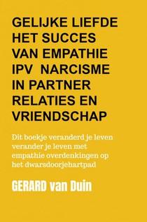 Gelijke liefde Het succes van empathie in plaats van narcisme in partner relaties en vriendschap