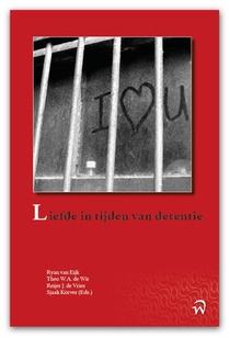 Liefde in tijden van detentie