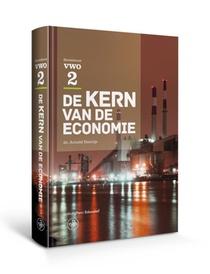 De kern van de economie VWO 2 Tekstboek