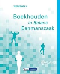 Boekhouden in balans 2 Eenmanszaak Werkboek