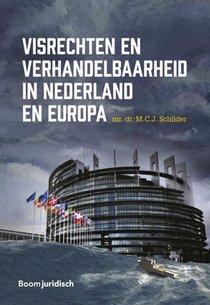 Visrechten en verhandelbaarheid in Nederland en Europa