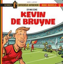 Er waren eens...De Rode Duivels - Kevin De Bruyne