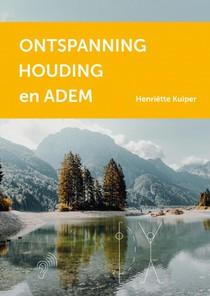 Ontspanning, Houding en Adem
