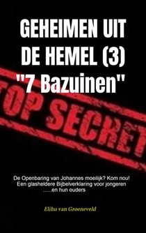 GEHEIMEN UIT DE HEMEL ( deel 3 )