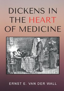 Dickens in the Heart of Medicine