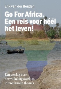 Go For Africa. Een reis voor héél het leven!