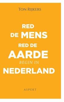 Red de mens, red de aarde, begin in Nederland