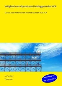 Veiligheid voor Operationeel Leidinggevenden VOL-VCA
