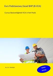 Kurs Podstawowy Zasad BHP (B-VCA)
