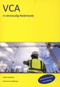 VCA in eenvoudig Nederlands