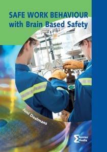 Safe work behaviour with brain based safety