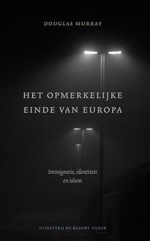 Het opmerkelijke einde van Europa