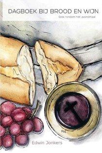 Dagboek bij brood en wijn
