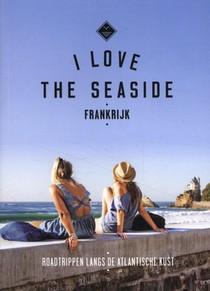 I Love The Seaside Frankrijk