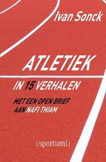 Atletiek in 15 verhalen