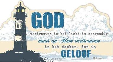 Bord 7305 God Vertrouwen In Het Licht Is