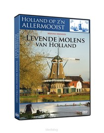 Holland Op Zijn Allermooist - Levende Mo