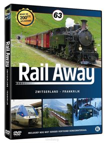 Rail Away 63 - Zwitserland En Frankrijk