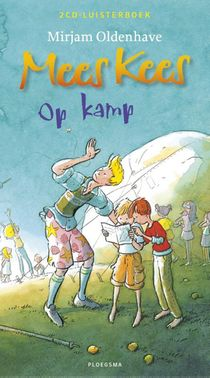 Mees Kees Op Kamp Luisterboek