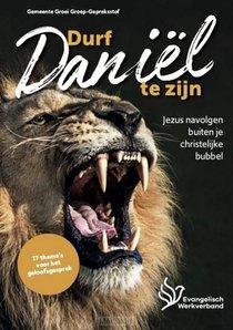 Durf Daniel Te Zijn