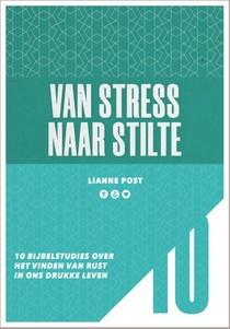 Van Stress Naar Stilte