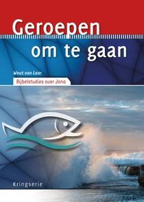 Geroepen Om Te Gaan