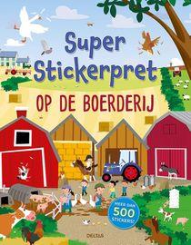 Super Stickerpret - Op De Boerderij