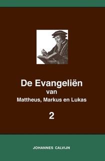 De Evangeliën van Mattheus, Markus en Lukas 2