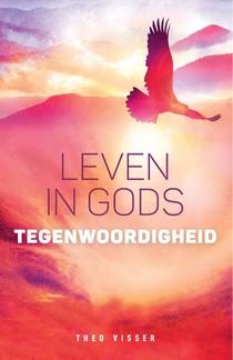 Leven in Gods tegenwoordigheid